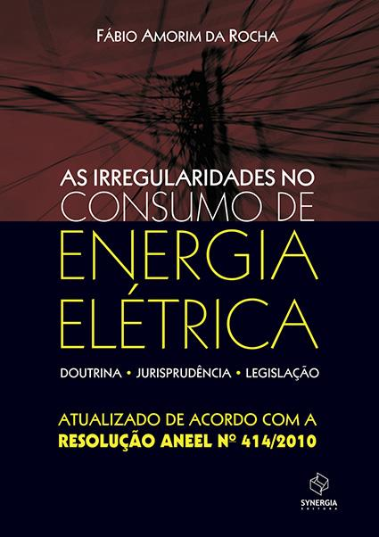 AS IRREGULARIDADES NO CONSUMO DE ENERGIA EL�TRICA
